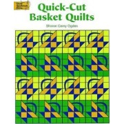 Quick-Cut Basket Quilts by Sharon Cerny Ogden