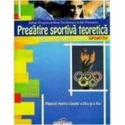 Pregatire sportiva teoretica cls 9 si 10 - Adrian Dragnea