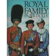 Royal Family Paper Dolls by Bellerophon Books