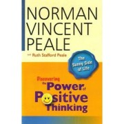 Discovering the Power of Positive Thinking by DR. NORMAN VINCENT PEALE