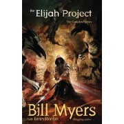 The Elijah Project by Bill Myers