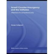 Israeli Counter-insurgency and the Intifadas by Sergio Catignani