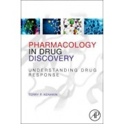 Pharmacology in Drug Discovery by Terry Kenakin