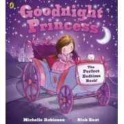 Goodnight Princess by Michelle Robinson
