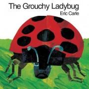 Grouchy Ladybug by Carle