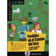 Aventura joven. Perdidos en el camino del Inca by Elvira Sancho
