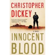 Innocent Blood by Chris Dickey