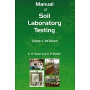 Manual of Soil Laboratory Testing: Permeability, Shear Strength and Compressibility Tests Pt. 2 by K. H. Head