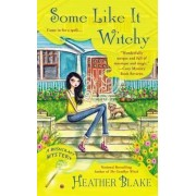 Some Like It Witchy by Heather Blake