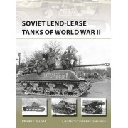 Soviet Lend-Lease Tanks of World War II by Steven J. Zaloga