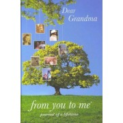 Dear Grandma by from you to me