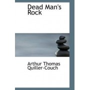 Dead Man's Rock by Arthur Quiller-couch