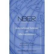NBER International Seminar on Macroeconomics 2009: v. 6 by Lucrezia Reichlin