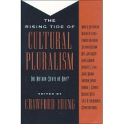 The Rising Tide of Cultural Pluralism by Crawford Young