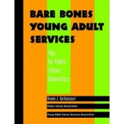 Bare Bones Young Adult Services by Renee J. Vaillancourt