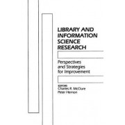 Library and Information Science Research by Charles R McClure