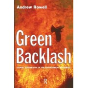 Green Backlash by Andrew Rowell