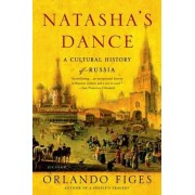 Natasha's Dance by Fellow Orlando Figes