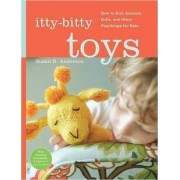 Itty Bitty Toys by Susan B. Anderson