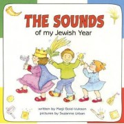 The Sounds of My Jewish Year by Marji Gold-Vukson