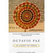 In Light of India by Octavo Paz