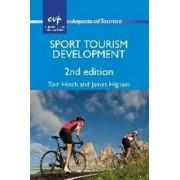 Sport Tourism Development by Tom Hinch