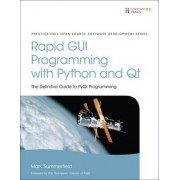 Rapid GUI Programming with Python and Qt by Mark Summerfield