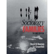 Sociology of Families by David M. Newman