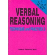 Verbal Reasoning: Technique and Practice No. 3 by Susan J. Daughtrey