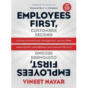 Employees First, Customers Second by Vineet Nayar