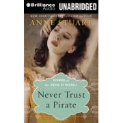 Never Trust a Pirate by Anne Stuart