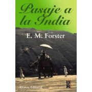Pasaje a la India / A Passage to India by E. M. Forster