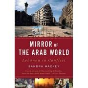 A Mirror of the Arab World by Sandra Mackey