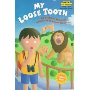 My Loose Tooth by Dr Stephen Krensky