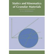 Statics and Kinematics of Granular Materials by R. M. Nedderman