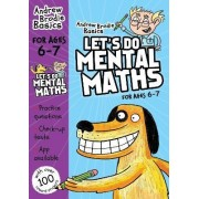 Let's Do Mental Maths for Ages 6-7 by Andrew Brodie