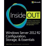 Windows Server 2012 R2 Inside Out by William R. Stanek
