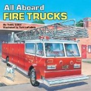 All aboard: Fire Trucks by Teddy Slater