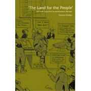 The Land for the People by Terence Dooley