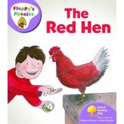 Oxford Reading Tree: Level 1+: Floppy's Phonics: The Red Hen by Roderick Hunt