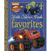 Blaze Little Golden Book Favorites (Blaze and the Monster Machines) by Golden Books