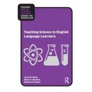 Teaching Science to English Language Learners by Joyce Nutta
