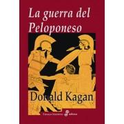 La guerra del Peloponeso / The Peloponnesian War by Donald Kagan