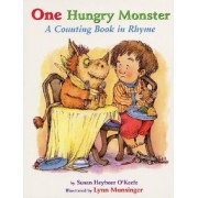 One Hungry Monster by Susan Heyboer O'Keefe