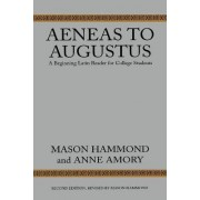 Aeneas to Augustus by Mason Hammond