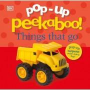 Pop-Up Peekaboo! Things That Go by DK