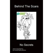 Behind the Scars by No Secrets