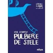 Pulbere de stele - Neil Gaiman