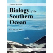 Biology of the Southern Ocean by George A. Knox
