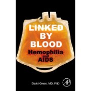 Linked by Blood: Hemophilia and AIDS
